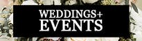 Weddings + Events